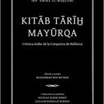 12/01/2012 – Kitab Tarih Mayurqa: crónica árabe de la conquista de Mallorca