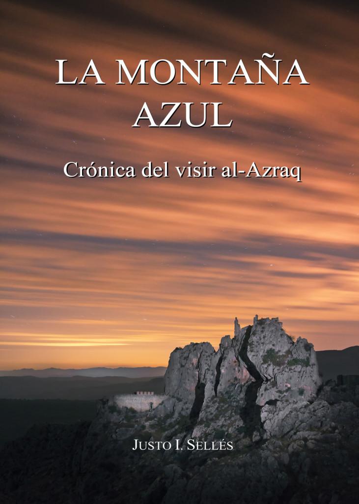 La Montaña Azul. Crónica del visir al-Azraq